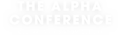 The Alpha Conference
